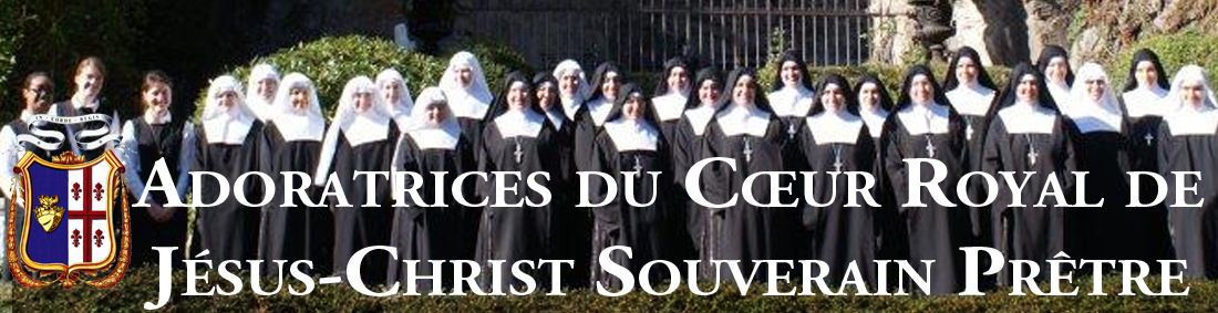Adoratrices du Cur Royal de Jsus-Christ Souverain Prtre